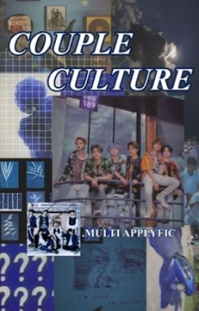 COUPLE CULTURE.MULTI APPLYFIC by hickeyhyuck