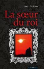 la Soeur du Roi by patchjenny