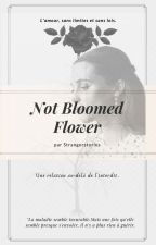 not bloomed flower (inceste) by strangerstories