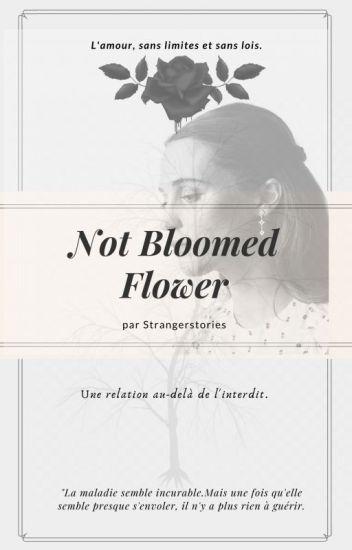 Not bloomed flower (inceste)