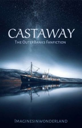 CASTAWAY by imaginesinwonderland