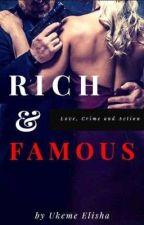 RICH AND FAMOUS  by ukemeelisha