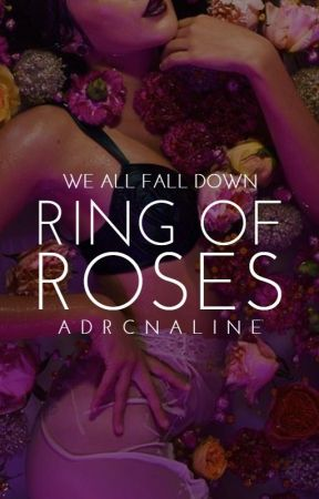 Ring of Roses / ongoing by adrcnaline