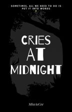 Cries at Midnight by MissAeCee