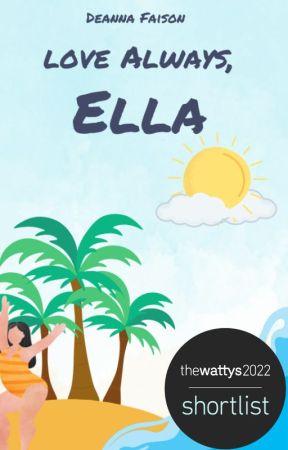 Love Always, Ella by Believeeexoxo