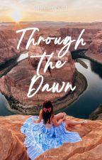 Over the Dusk, Through the Dawn by ekayuu