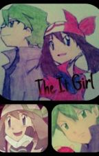 The It Girl *A Contestshipping FanFic* by YoshiForLife