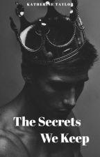 The Secrets We Keep by drowninginsilency