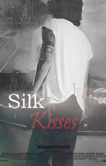 Silk Kisses