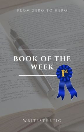 Book of the Week Compilation by writesthetic