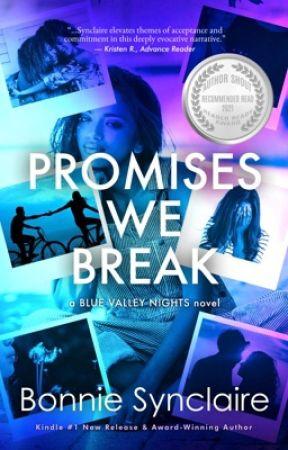 PROMISES WE BREAK by BonnieSynclaire