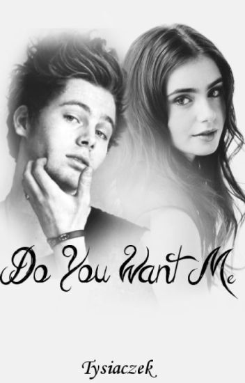 Do you want me? |L.H|