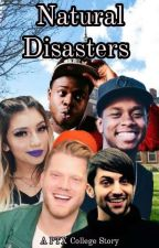Natural Disasters  by PTXSallee211