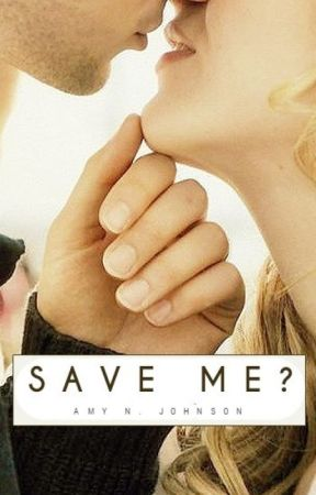 Save Me   A CEO Romance   Books 1 and 2 by AmyNJohnson93