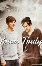 ✔Yours Truly♥ ||Larry || Wird Überarbeitet  by Roseheartjade