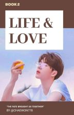 Life & Love (BL medical fic) by chaewon778