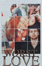 Worst Love [Luke Hemmings] by save_dark