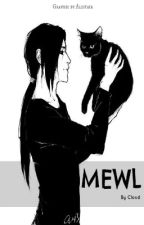 Mewl by CloudedSkies