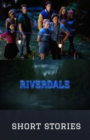 Riverdale Short Stories by anilesdabomb