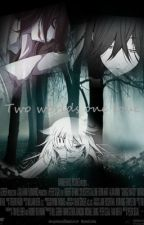 Two worlds one love(Jeff the killer y tu) by marcelina060
