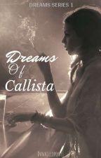 Dreams of Callista  by Dankillopony