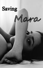 Saving Mara by Natiginny