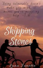 Skipping Stones by JeannaIsMe