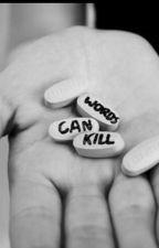 Words do hurt by Dorkabella27