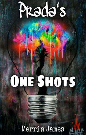Prada's One Shots by missprada2020