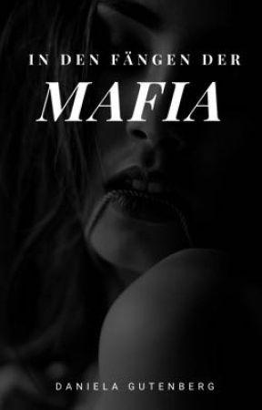 In den Fängen der Mafia by DanielaGutenberg