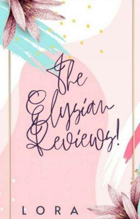 Elysian Reviews! by Lorabooknerd