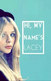 Hi  My Names Lacey. by itsfromabook