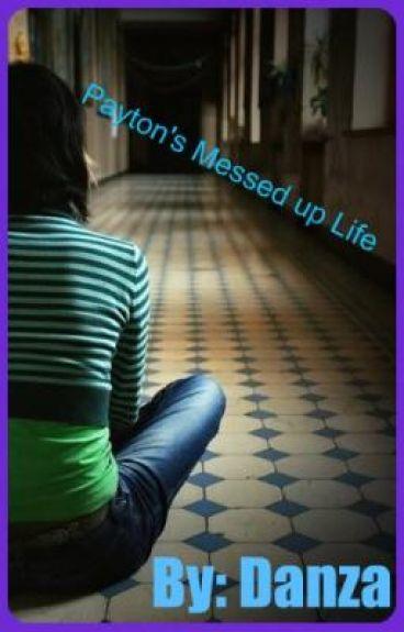 Payton's messed up life by danzadellavita