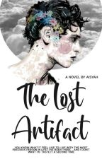 R.A: The Lost Artifact (Slow Update) by AisyahAmt