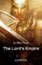 The Lord's Empire (Part 4) by shei_queraines