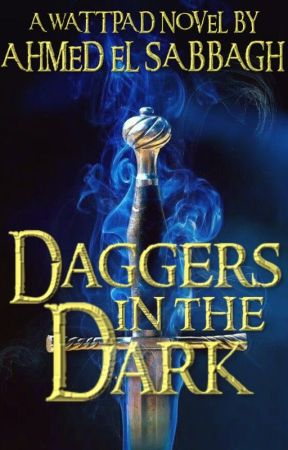 Daggers in the Dark (Book 3 of Hanthalah) by houseofwisdom