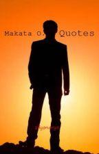 Makata O. Quotes by zilyonaryo
