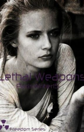 Lethal Weapons by ParisWriter15