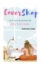 Cover Shop| Sarvika Goel by SarvikaGoel