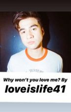 Why Won't You Love Me? Calum Hood fanfic by loveislife41