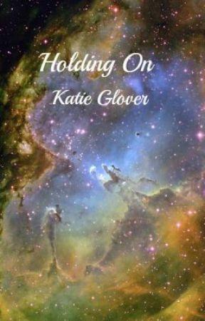 Holding On by KupKate95