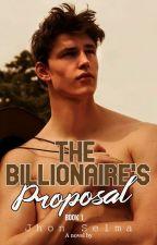 The Billionaire's Proposal by JhonSelma