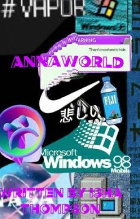 Annaworld  by IshaThompson