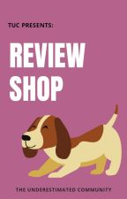 TUC: Review Shop by UnderestimatedClub