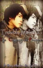 Trouble Maker 2 : The Casanova Prince by Septieme