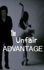 The Unfair Advantage (Harry Styles fanfic) by Niallsfood1010