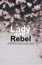 Lady and Rebel by xW0nderlandx