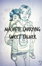 Machete Carrying Sweet Talker (Cluke) by clementinepls