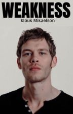 Weakness (Klaus Mikaelson) by WhatYoLookinAt
