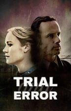 Trial & Error -Rick Grimes- by noarhee